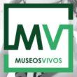 MUSEOS VIVOS REABRE SUS PUERTAS
